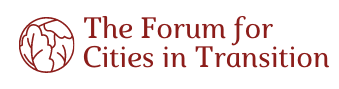 The Forum for Cities in Transition